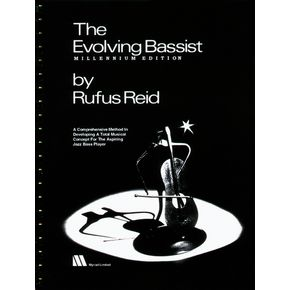 Rufus Reid, The Evolving Bassist